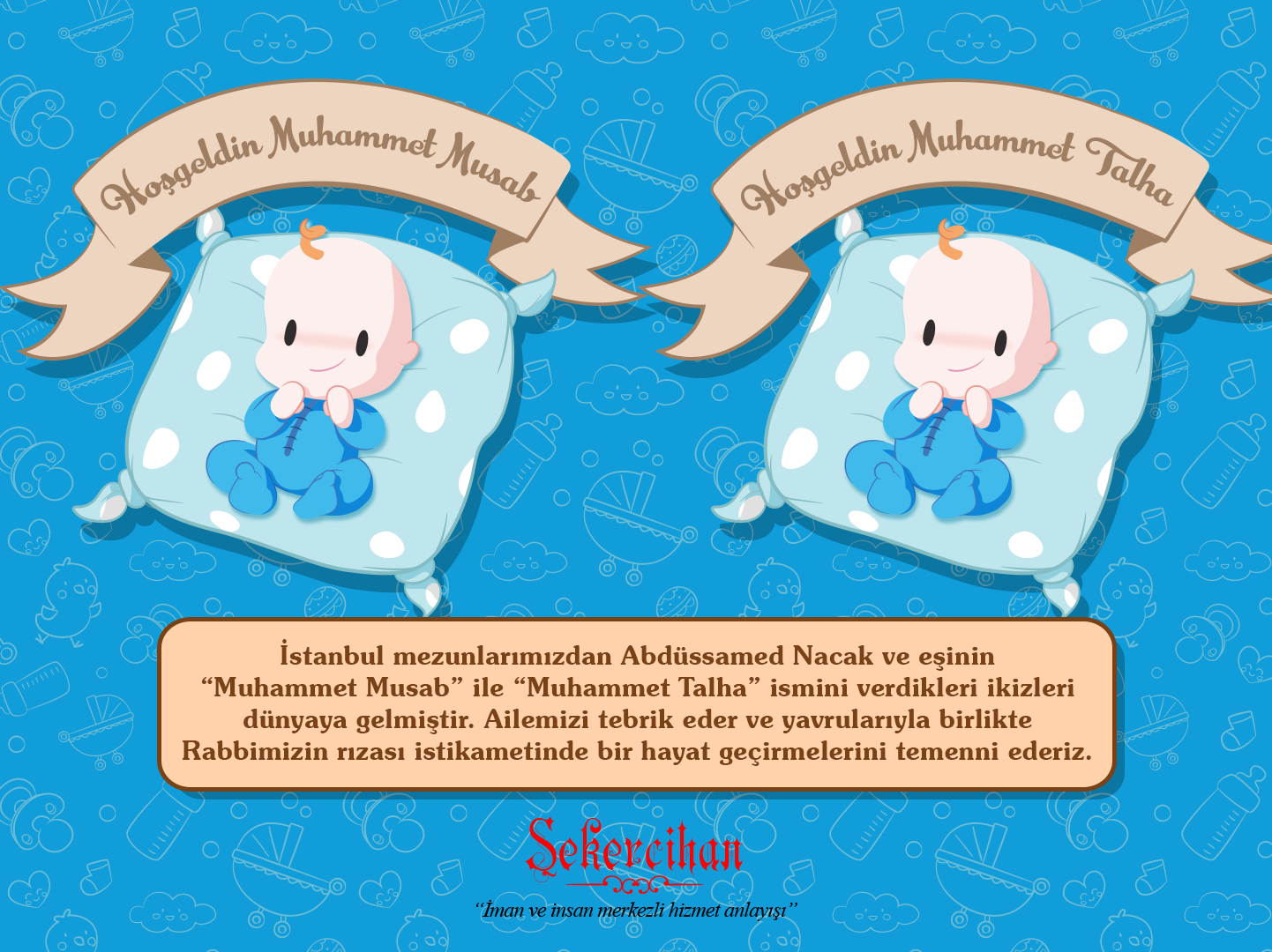 Hoşgeldin Muhammet Musab ve Muhammet Talha